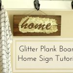 Glitter Plank Board Sign Tutorial
