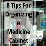 8 Tips For Organizing A Medicine Cabinet