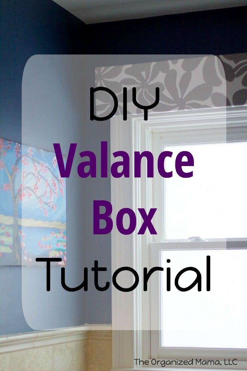 DIY Window Valance Tutorial The Organized Mama