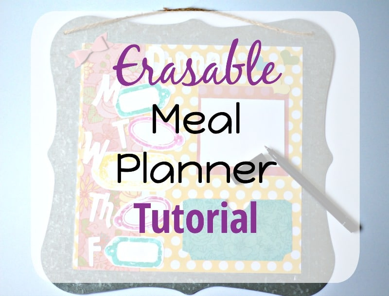 Erasable Meal Planner Tutorial