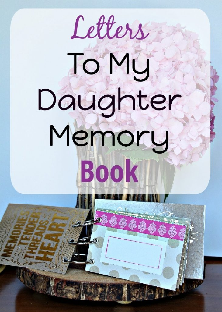 quotletters to my daughterquot memory book the organized mama With letters to my daughter book