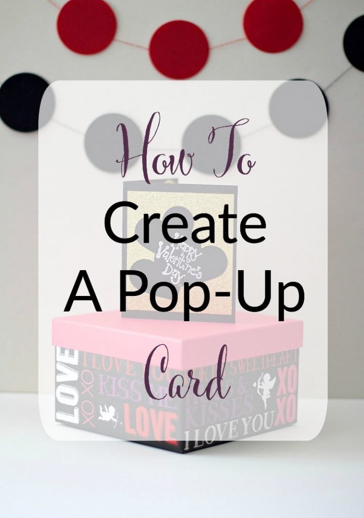 How To Create A Pop Up Card The Organized Mama