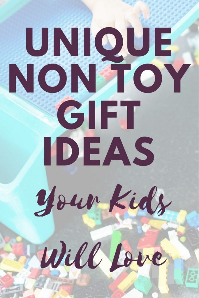 Unique Non Toy Gift Ideas Your Kids Will Love
